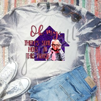 Hoes In This House Bleach Tee