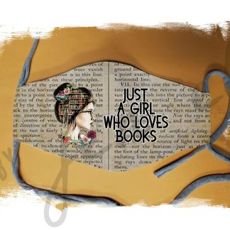 Just a Girl Who Loves Books Mask