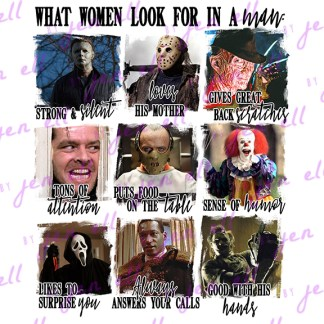 What Women Look For - Horror Classics - Sublimation Design