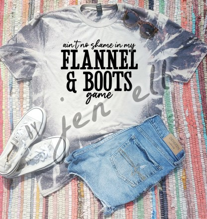 Ain't No Shame In My Flannel Boots Game Bleach Tee