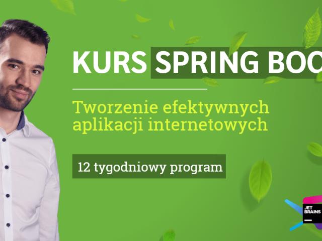 Kurs Spring Boot 2: Tworzenie efektywnych aplikacji internetowych – zapisy