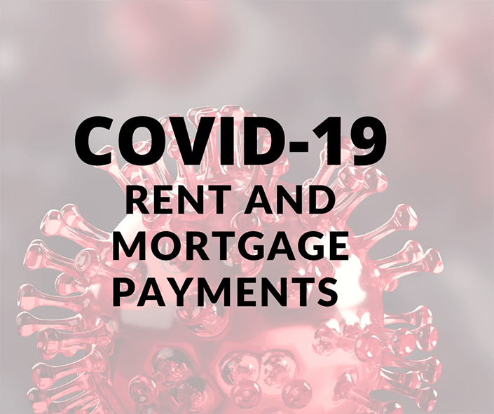 COVID-19 Rent and Mortgage Payments
