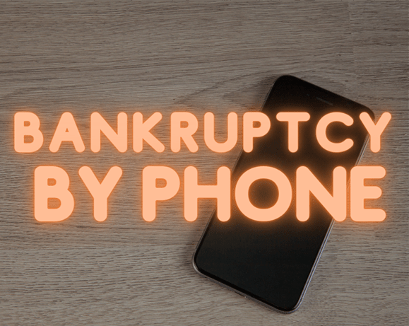 Bankruptcy By Phone
