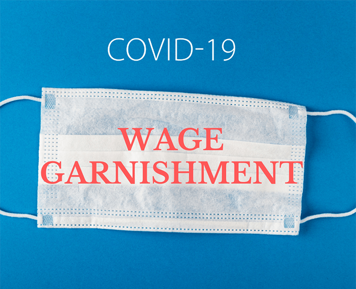 COVID-19 and Garnishing Wages