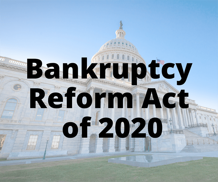 The Consumer Bankruptcy Reform Act of 2020