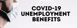 COVID Unemployment Benefits