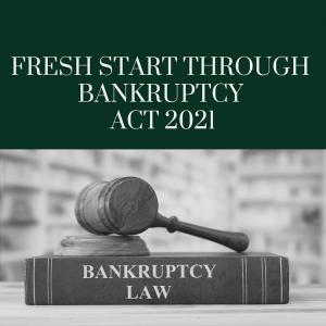 Fresh Start Through Bankruptcy Act 2021
