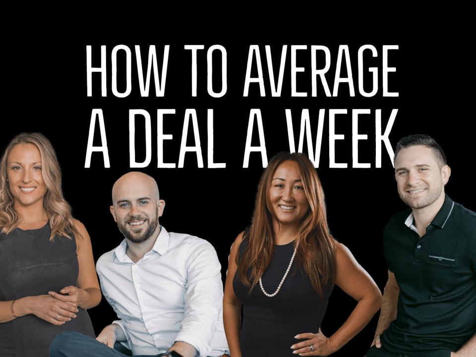 average a deal a week