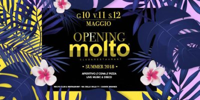 Opening Molto Club 2018