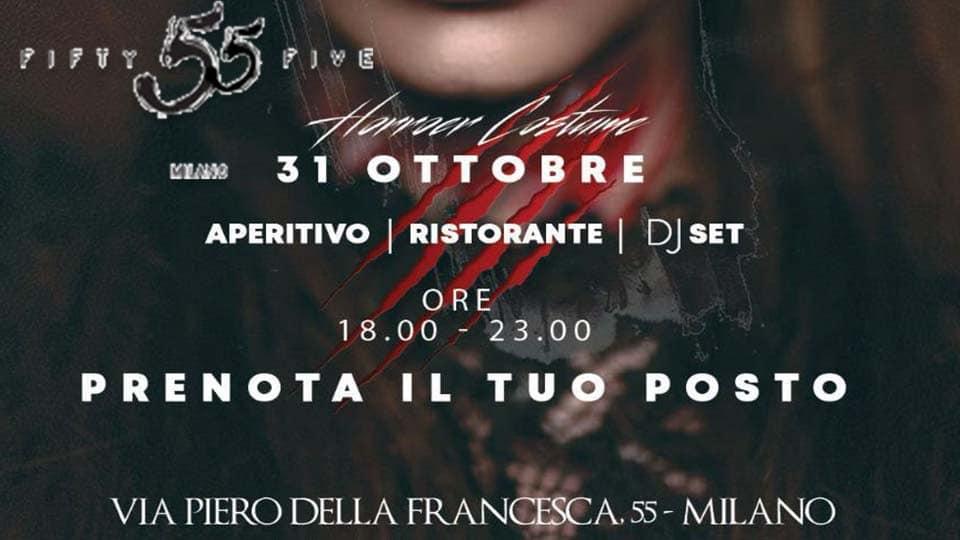 Halloween 55 Milano. Info e prenotazioni +39 393 4601143