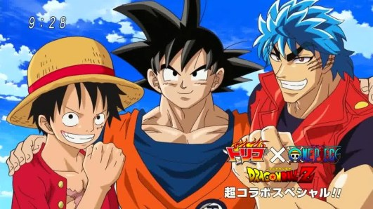 Dream 9 Toriko & One Piece y Dragon Ball Z Super Collaboration Special