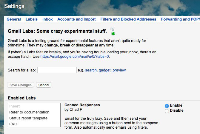 Canned Responses is an experimental Gmail feature.