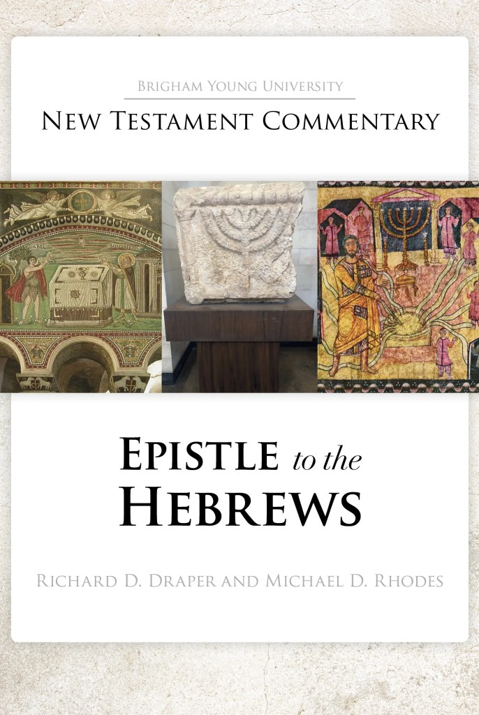 BYU New Testament Commentary Series: Epistle to the Hebrews cover