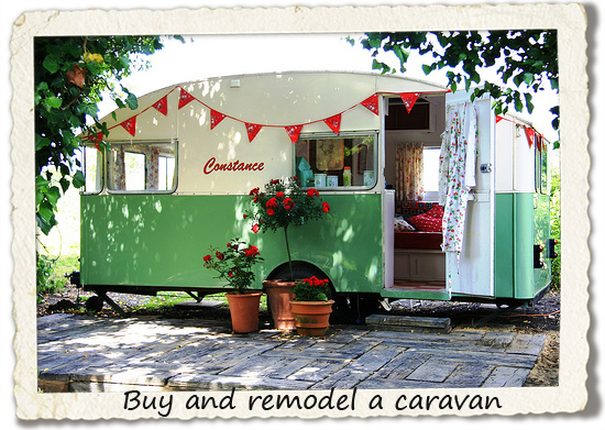 bucket list: buy and remodel a caravan
