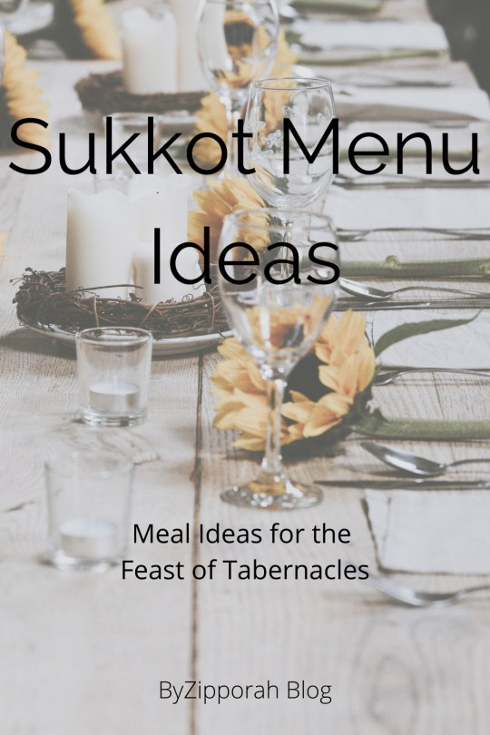 Sukkot Menu Ideas