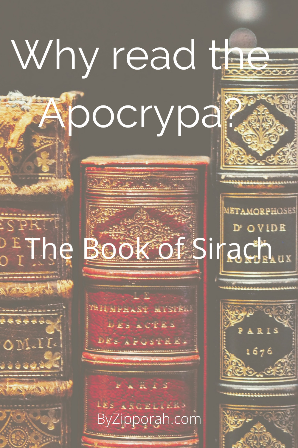 Why Read the Apocrypha: The Book of Sirach