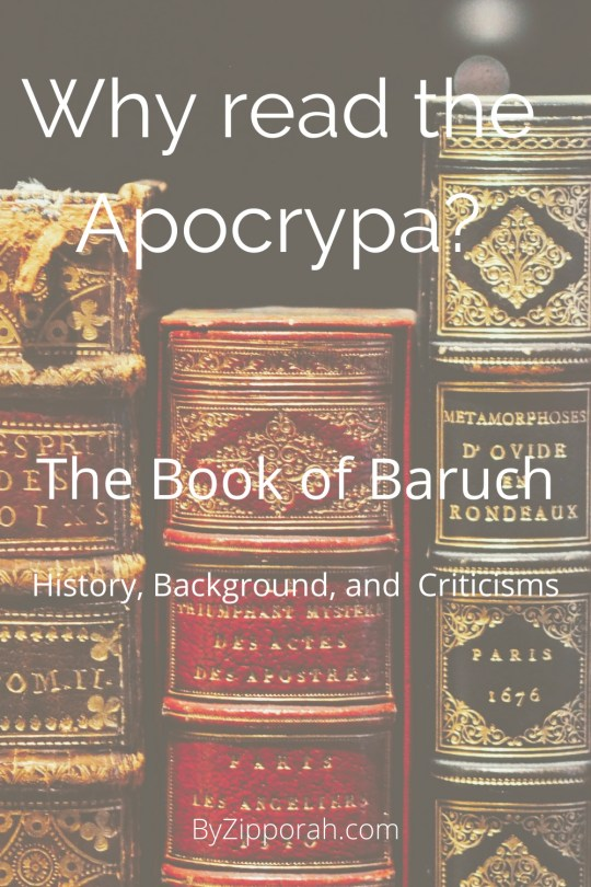 Why Read the Apocrypha: The Book of Baruch