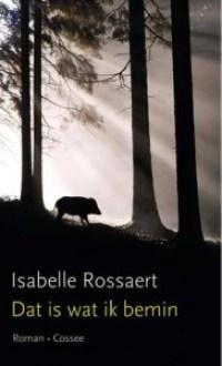 In de reeks debuten: Dat is wat ik bemin van Isabelle Rossaert