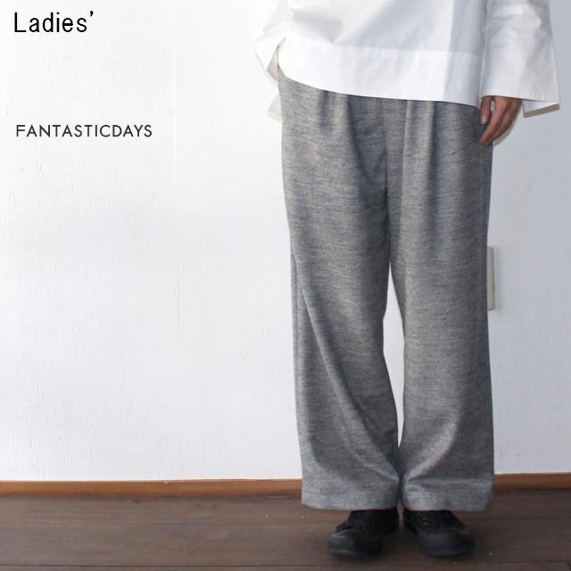 FANTASTICDAYS ウールワイドイージーパンツ FURL-64-01 (GRAY)