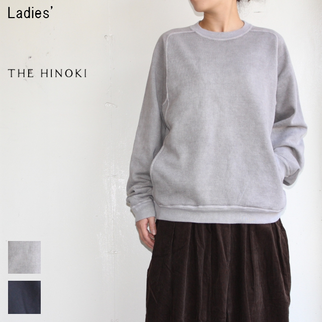 THE HINOKI 裏起毛スウェットクルー Organic Cotton Sweat Crew TH17W-7-G (GRAY)