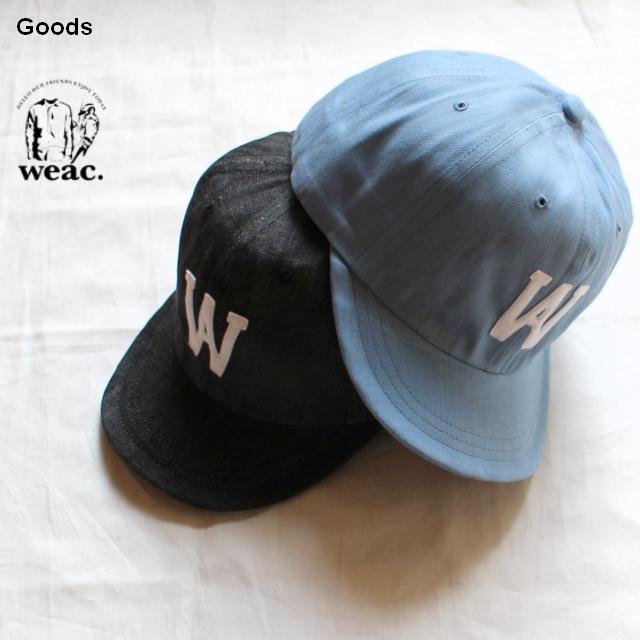 weac. ウィーキャップデニム WEACAP DENIM 2カラー