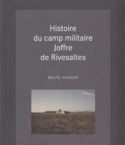 Histoire du camp militaire Joffre