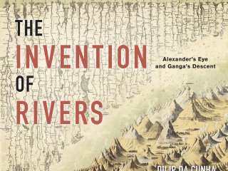 What is Design After Rivers? // Book Launch: The Invention of Rivers by Dilip Da Cunha