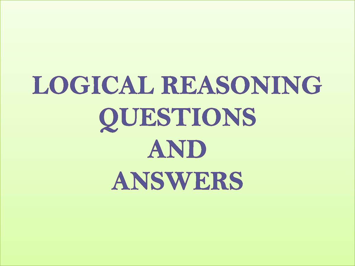 Logical Reasoning Questions And Answers Authorstream