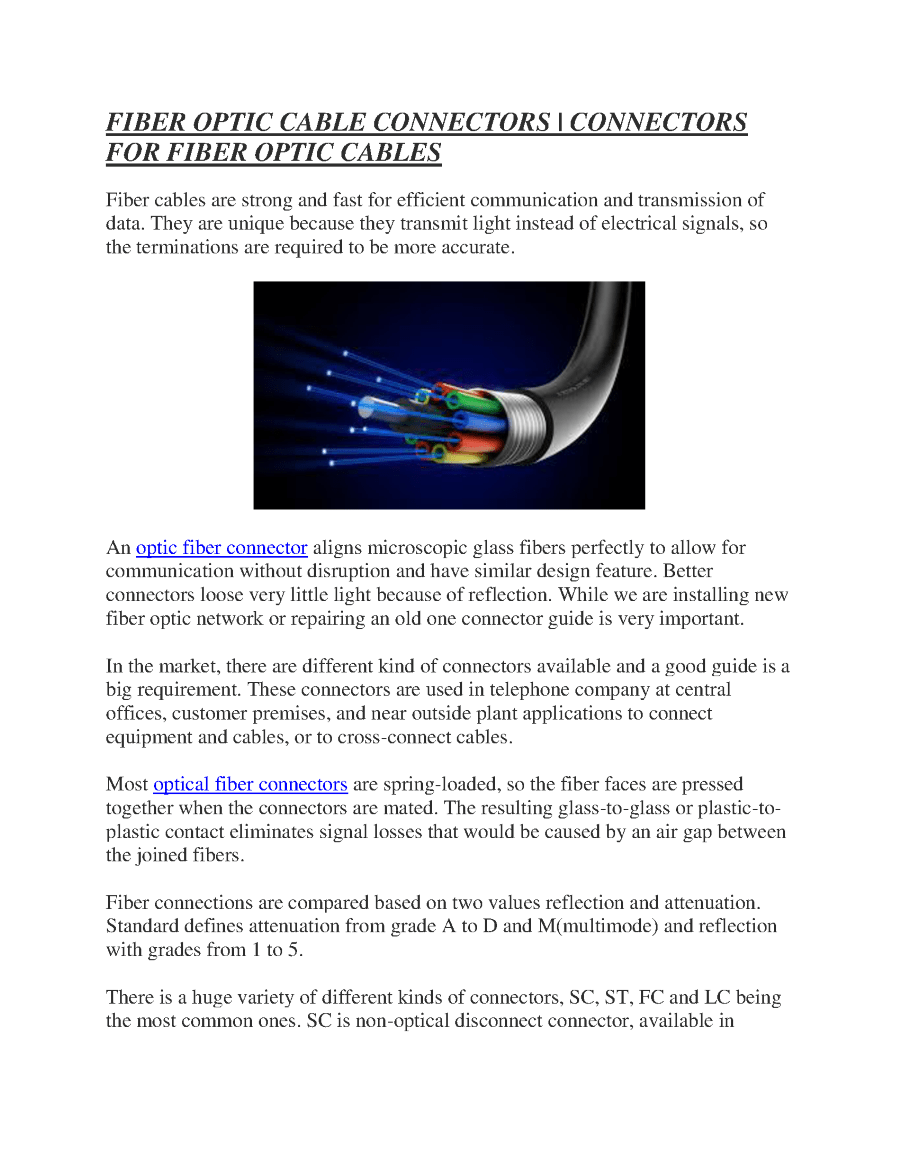 hight resolution of fiber optic cable connectors
