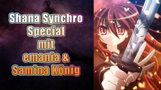 Shana Synchro Special mit emania & Samina König