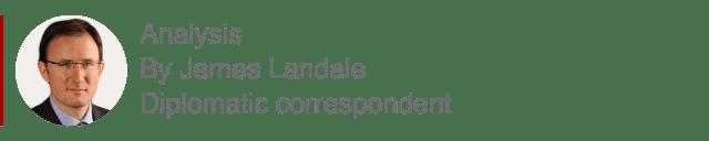 Analysis box by James Landale, Diplomaitc correspondent