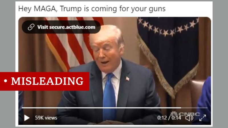 """A post saying """"Hey MAGA, Trump is coming for your guns"""" with a video showing Donald Trump, labelled """"Misleading"""""""