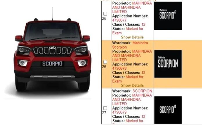 e4tt5bbk mahindra scorpion name applied for trademark in Mahindra ScorpioN नाम भारत में ट्रेडमार्क के लिए लागू किया गया