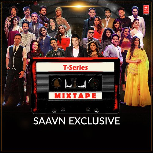 TSeries Mixtape   Download or Listen Free Online  Saavn