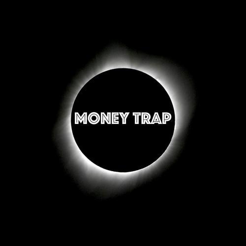 listen to money trap
