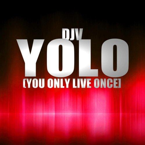listen to yolo songs
