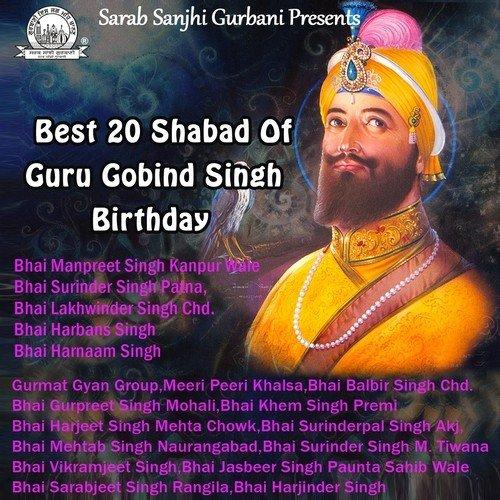 Best 20 Shabad Of Guru Gobind Singh Birthday  Bhai