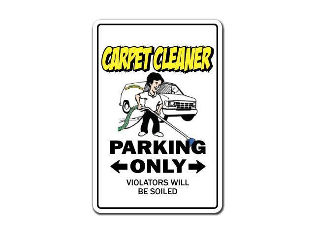 CARPET CLEANER Sign parking cleaning steam shampooer gift