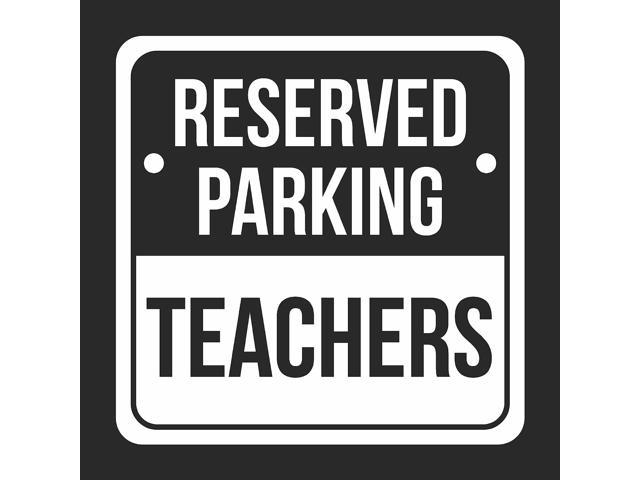 reserved parking teachers print