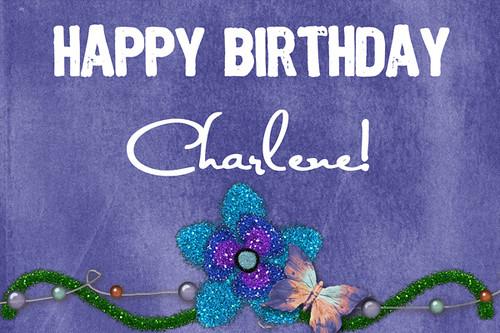 Happy Birthday Charlene Happy Birthday To My Sweet