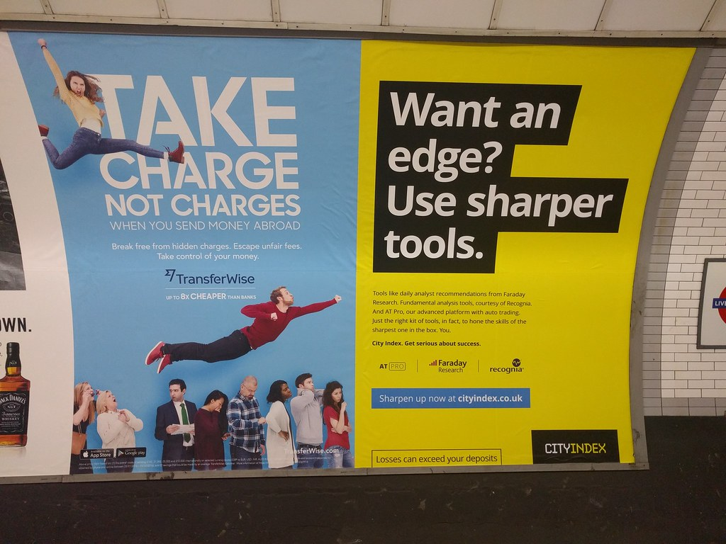 TransferWises advertising in London Tube  Feel free to