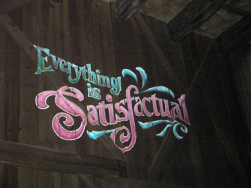 Everything is Satisfactual  at the end of Splash Mountain