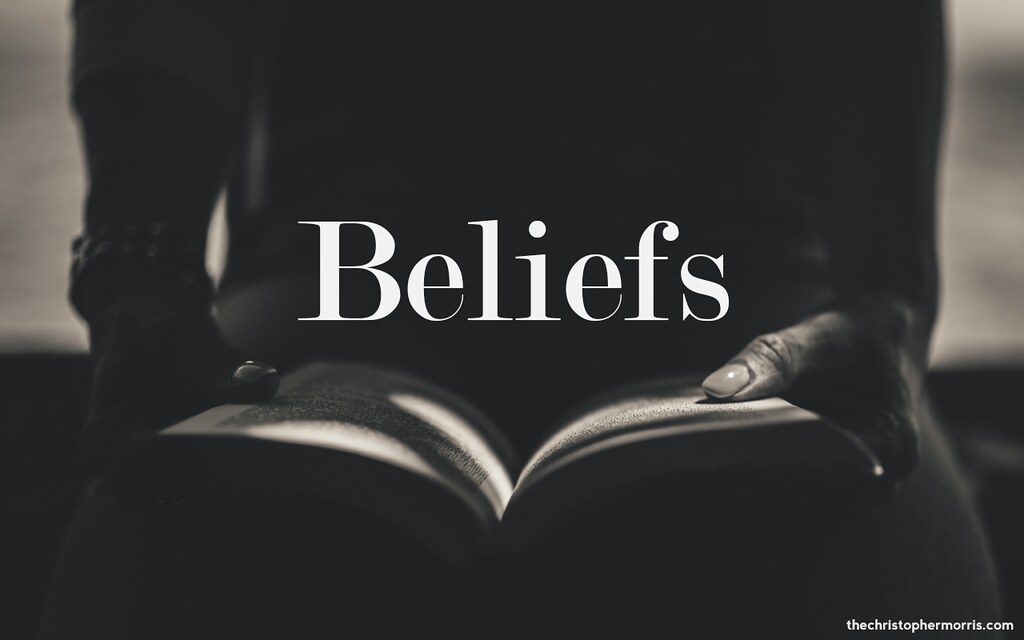 Christopher Morris Personal Beliefs  I Believe that the