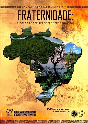 Os 5 biomas brasileiros são tema da Campanha da Fraternidade deste ano, CF2017-Cartaz