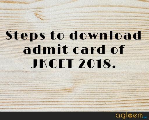 JKCET 2018 Admit Card