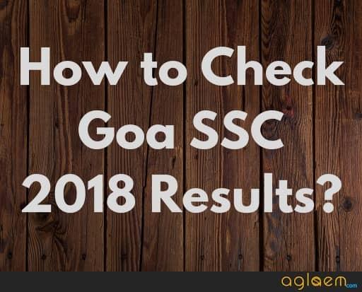 Goa SSC 2018 Results