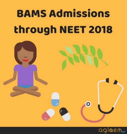 How To Get Admission In BAMS Through NEET 2018 Result