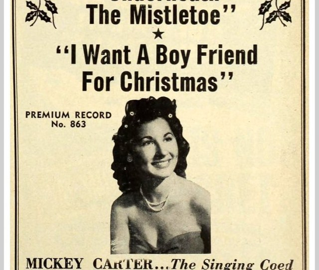 1950 Mickey Carter I Want A Boyfriend For Christmas By Mcudeque