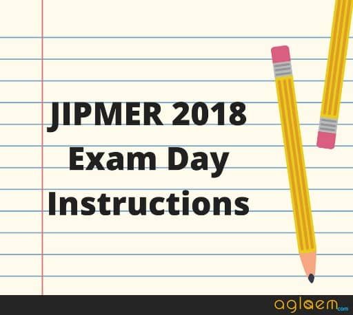 Exam Day Guidelines for JIPMER 2018