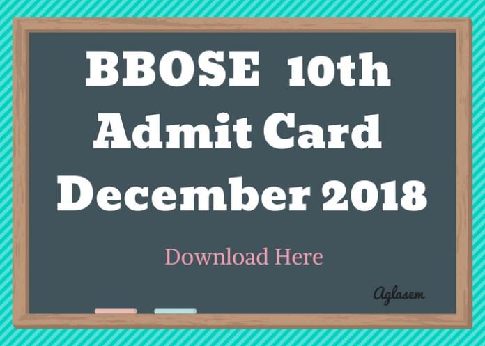 BBOSE 10th Admit Card December 2018